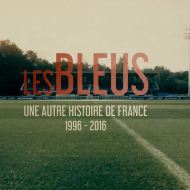 Les Bleus et la France