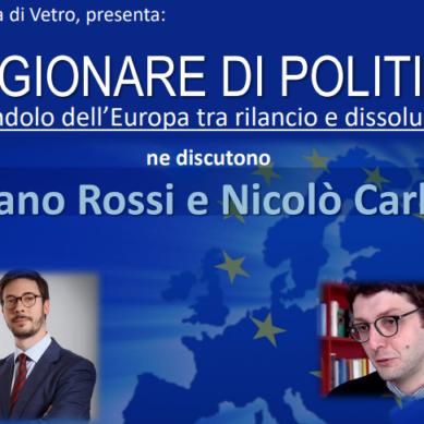 Ragionare di Politica – Il pendolo dell'Europa tra rilancio e dissoluzione
